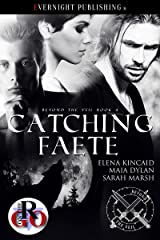 Catching Faete (Beyond the Veil Book 4) Kindle Edition