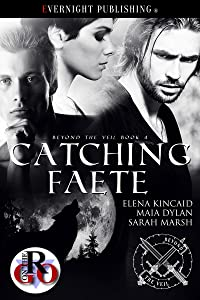 Catching Faete (Beyond the Veil Book 4)
