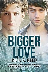 Bigger Love (Big Love Book 2)