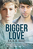 Bigger Love (Big Love Book 2)