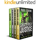 SHATTERED JUSTICE (Four Sizzling Thrillers): Solomon vs. Lord, The Deep Blue Alibi, To Speak for the Dead, and Illegal
