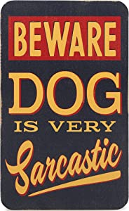 Open Road Brands Beware Dog is Very Sarcastic Wood Wall Décor - Funny Sign for Man Cave, Garage, or Shop
