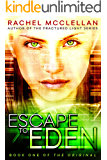 Escape to Eden (Original Series book 1)