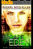 Escape to Eden (Original Series book 1)