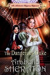 The Dangerous Duke: An Authentic Regency Romance Kindle Edition