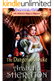 The Dangerous Duke: An Authentic Regency Romance