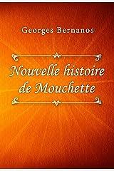 Nouvelle histoire de Mouchette (French Edition) Kindle Edition