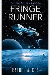 Fringe Runner (Fringe Series Book 1) Kindle Edition