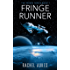 Fringe Runner (Fringe Series Book 1)