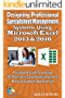 Designing Professional Spreadsheet Management Systems Using Microsoft Excel 2013 & 2016: A Simplified Guide To Learning MS Office Excel Data Analysis With ... (Microsoft Office Tutorials Series)