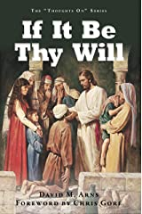 If It Be Thy Will (Thoughts On Book 5) Kindle Edition