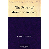 The Power of Movement in Plants (免费公版书) (English Edition)