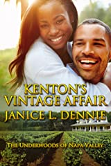 Kenton's Vintage Affair (The Underwoods of Napa Valley Book 1) Kindle Edition