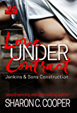 Love Under Contract (Jenkins & Sons Construction Book 1)
