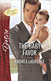 The Baby Favor (Billionaires and Babies)