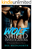 Wolf Shield Investigations: A Paranormal Romantic Suspense Boxset