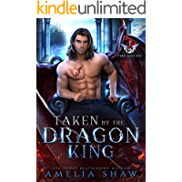 Taken by the Dragon King (Fire and Ice Book 1)