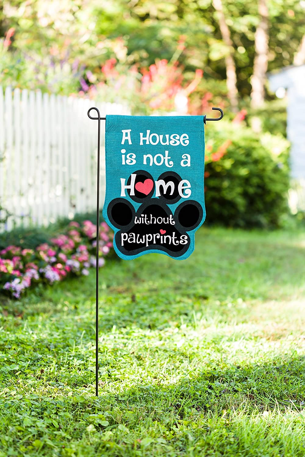 Amazon.com : Evergreen A House is Not a Home Without Pawprints ...