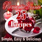 25 Romantic Dinner Recipes