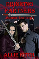 Drinking Partners (Vampire Territory Book 1) Kindle Edition