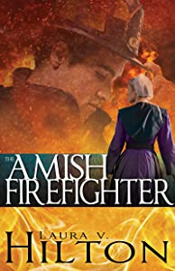 The Amish Firefighter