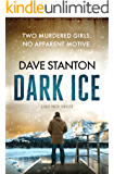 Dark Ice: a fast-paced thriller (Dan Reno Book 4)