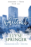 Whiteout (Seasons of Love Book 1)