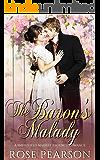 The Baron's Malady: A Smithfield Market Regency Romance: Book 4
