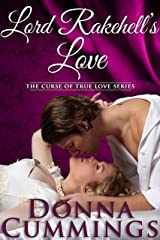 Lord Rakehell's Love (The Curse of True Love Book 1) Kindle Edition