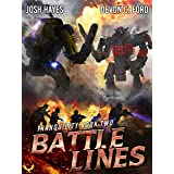 Battle Lines: A Military Sci-Fi Series (Tranquility Book 2)