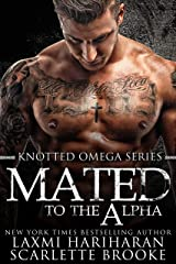 Mated to the Alpha (Knotted Series Book 7) Kindle Edition