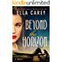 Beyond the Horizon: A Novel
