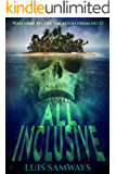 All Inclusive: A Summer Blockbuster Vacation From Hell!