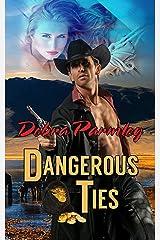 Dangerous Ties Kindle Edition