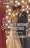 A White Wedding Christmas (Brides and Belles)