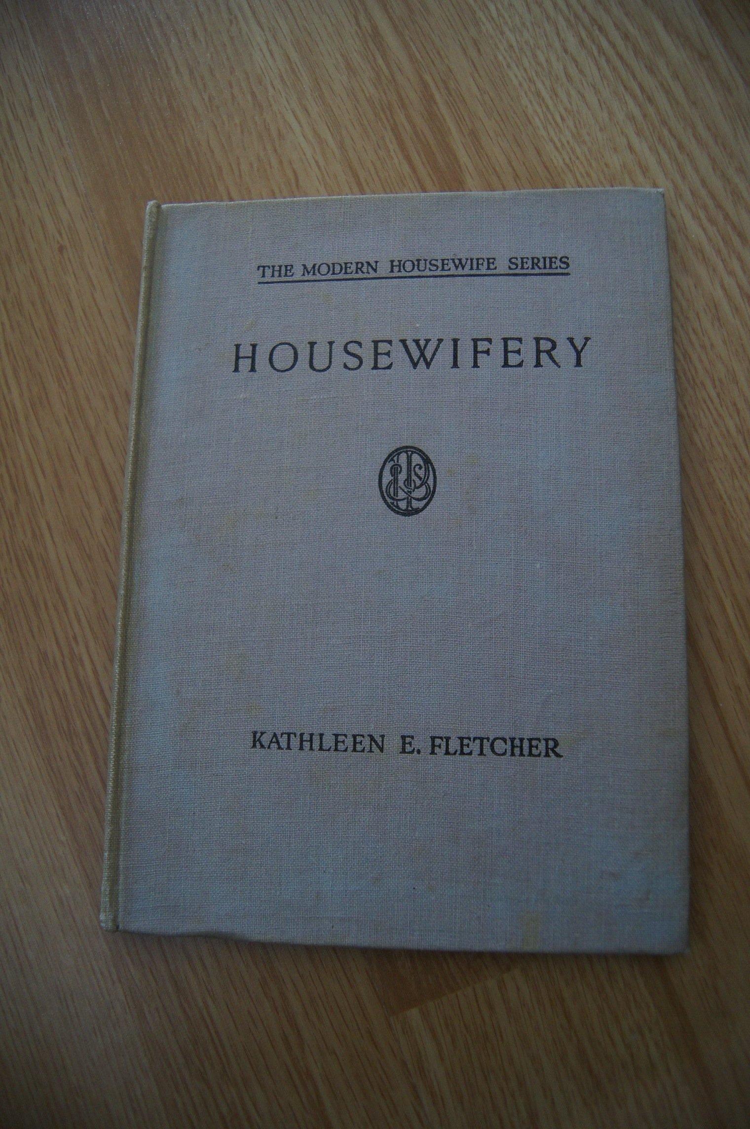 The Modern Housewife Series Housewifery Amazoncouk Kathleen E