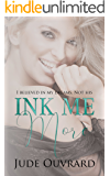 Ink Me More (Ink Series Book 3)