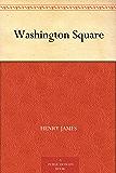 Washington Square (华盛顿广场) (免费公版书) (English Edition)