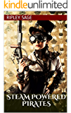 Steam Powered Pirates: MMF Steampunk Erotica
