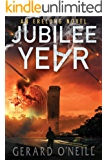 Jubilee Year: A Science Fiction Thriller (Erelong Book 1)