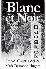 Blanc et Noir: Masters of Noir 2 Kindle Edition