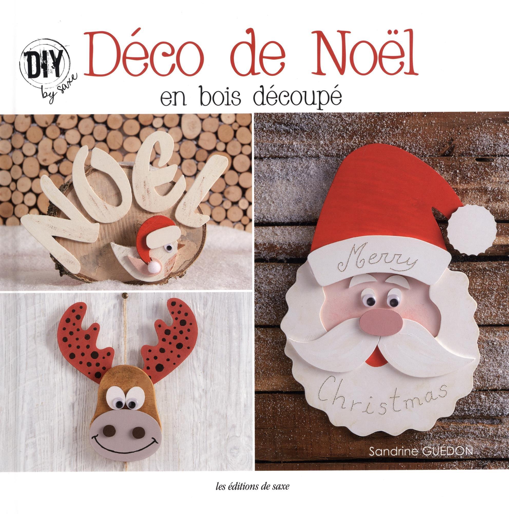 Déco de Noël en bois découpé: Amazon.de: Céline Cantat, Sandrine ...