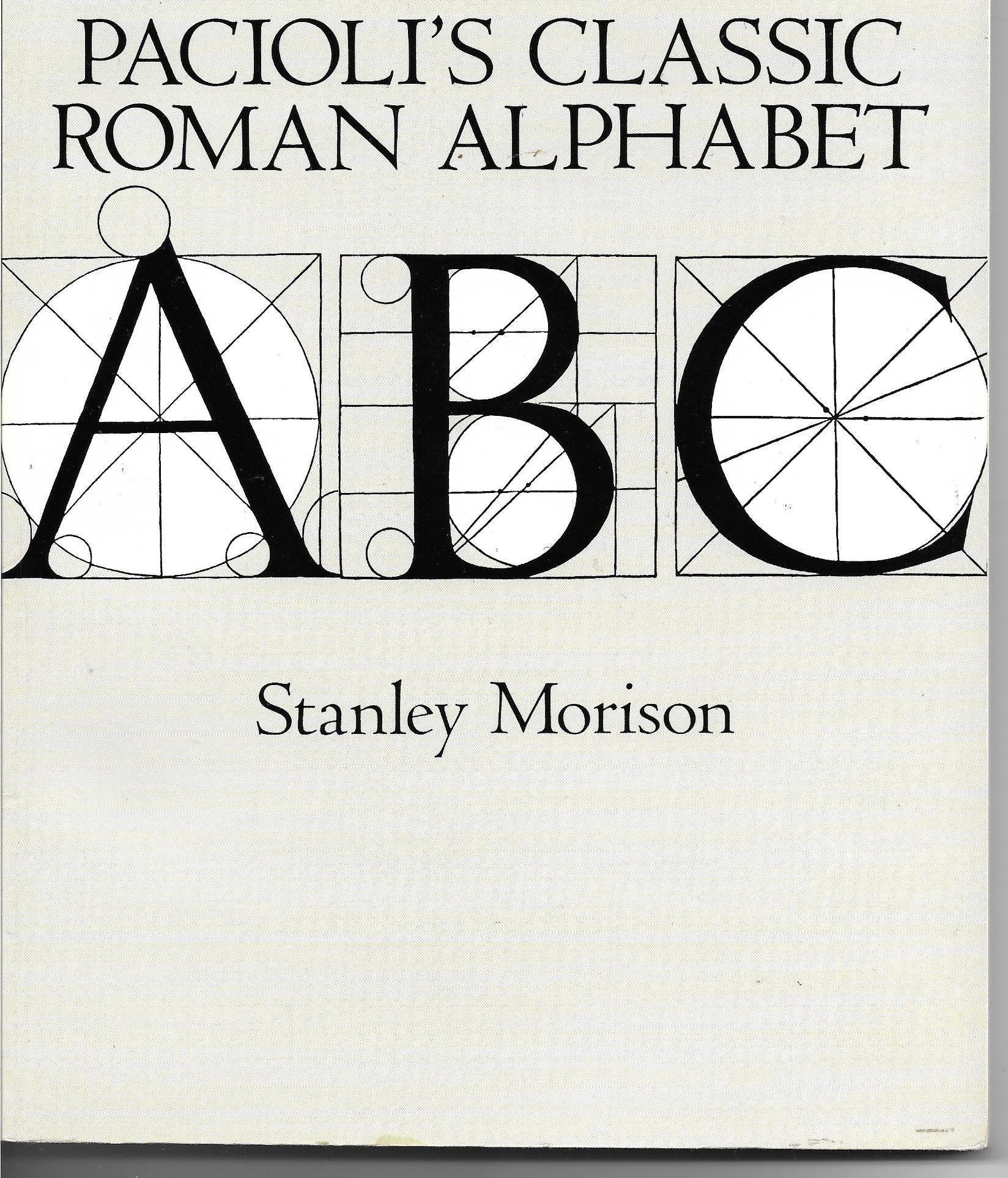 Paciolis Classic Roman Alphabet Dover Books On Lettering Graphic Arts And Printing Stanley Morison 9780486279794 Amazon
