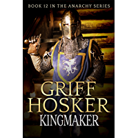 Kingmaker (The Anarchy Book 12)