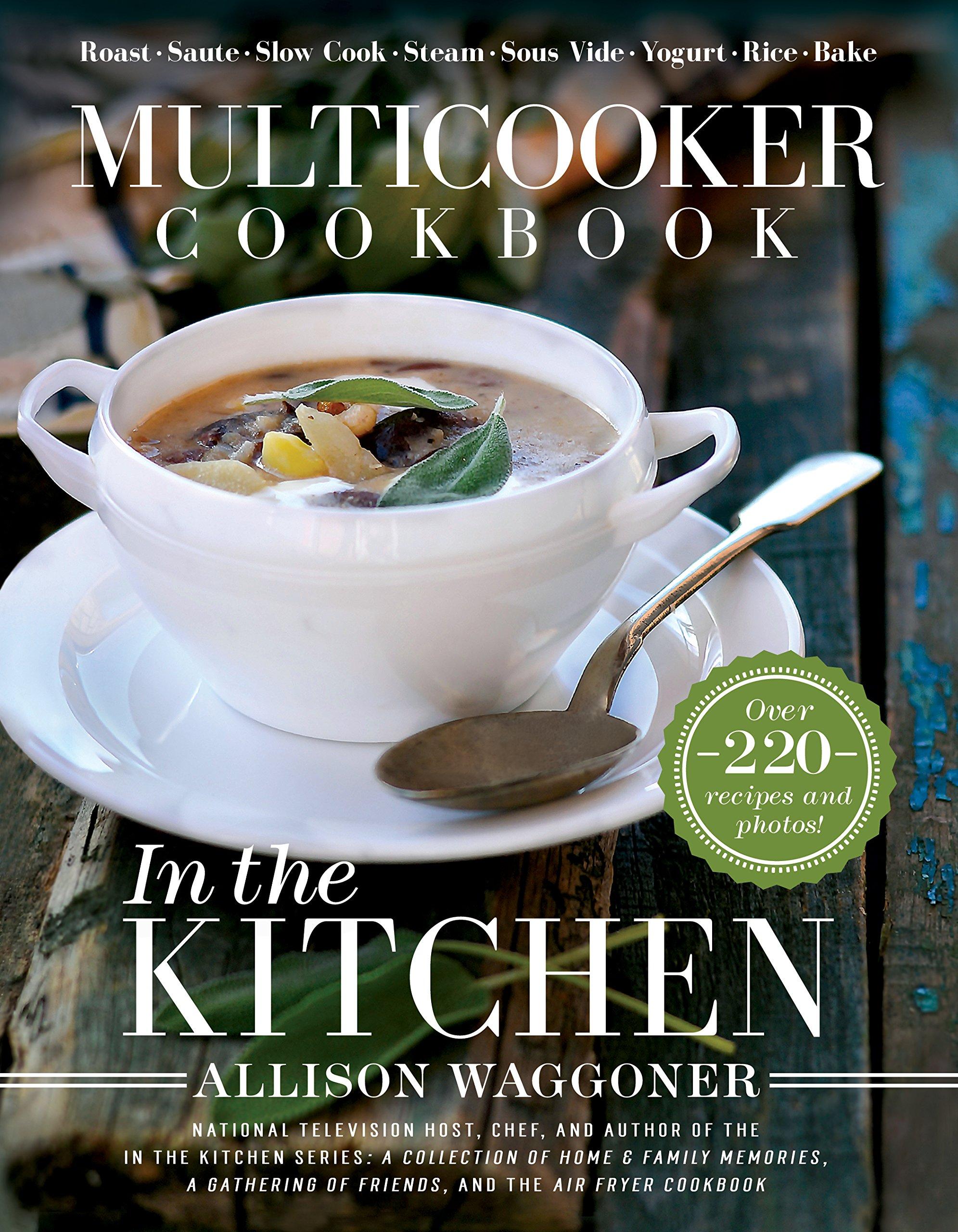 Multicooker Cookbook: In the Kitchen: Amazon co uk: Allison