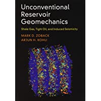 Unconventional Reservoir Geomechanics: Shale Gas, Tight Oil, and
