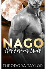 NAGO: Her Forever Wolf: 50 Loving States, Mississippi (The Brothers Nightwolf Book 1) Kindle Edition