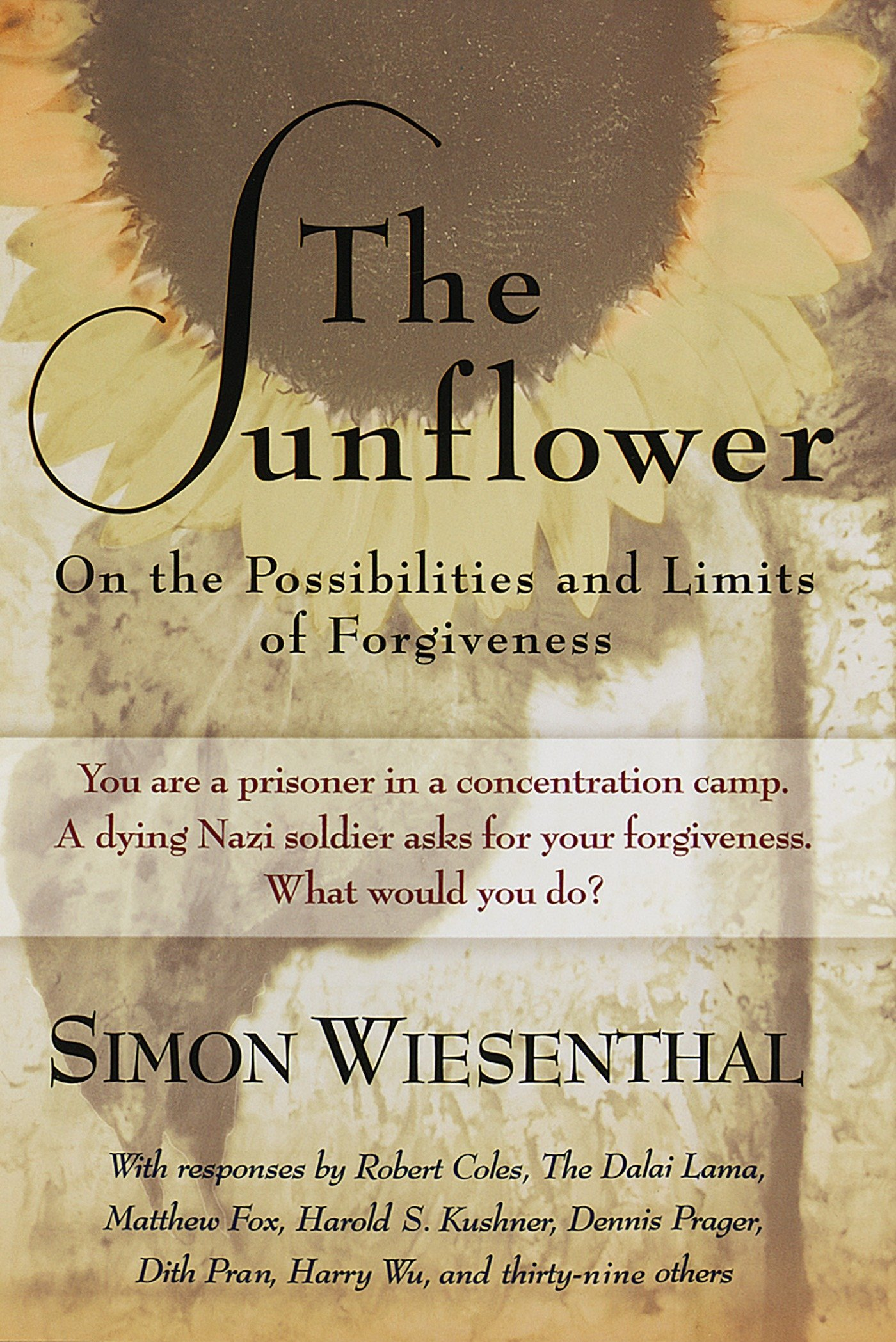 Proposal Essay Format The Sunflower On The Possibilities And Limits Of Forgiveness Newly  Expanded Paperback Edition Simon Wiesenthal  Amazoncom  Books Learn English Essay Writing also Essays Written By High School Students The Sunflower On The Possibilities And Limits Of Forgiveness Newly  How To Write An Essay High School
