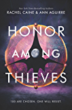 Honor Among Thieves (Honors)