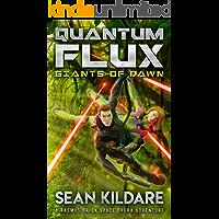 Giants of Dawn: A Galactic Empire Space Opera Adventure (Quantum Flux Book 3)